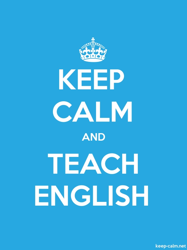 KEEP CALM AND TEACH ENGLISH - white/blue - Default (600x800)
