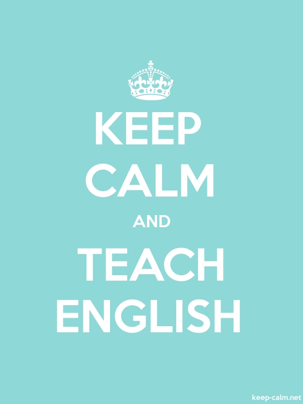 KEEP CALM AND TEACH ENGLISH - white/lightblue - Default (600x800)