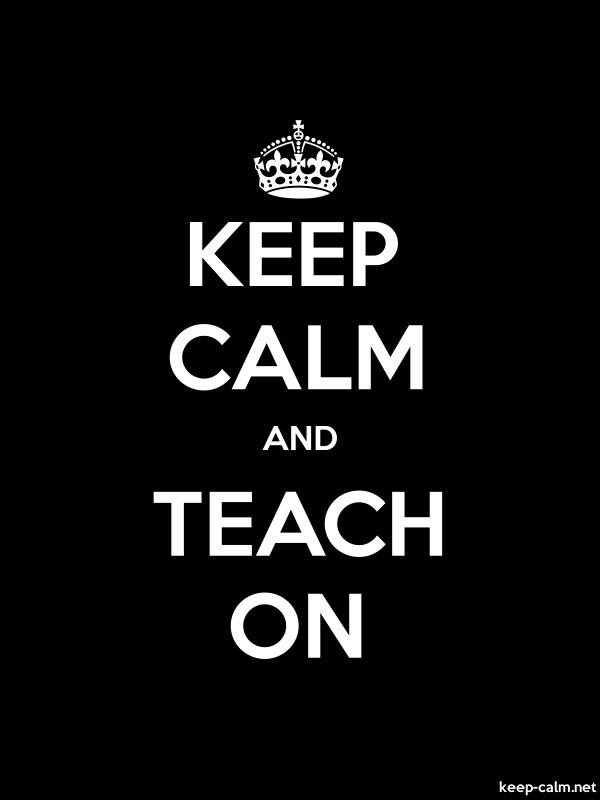 KEEP CALM AND TEACH ON - white/black - Default (600x800)
