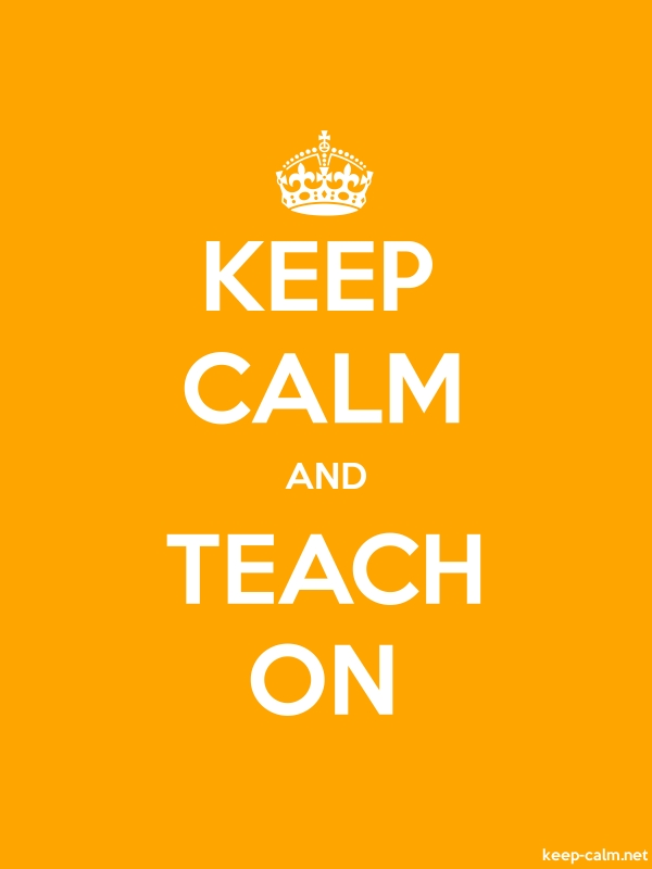 KEEP CALM AND TEACH ON - white/orange - Default (600x800)