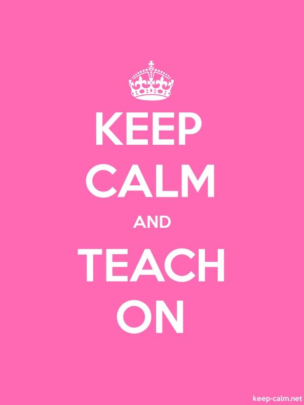KEEP CALM AND TEACH ON - white/pink - Default (600x800)