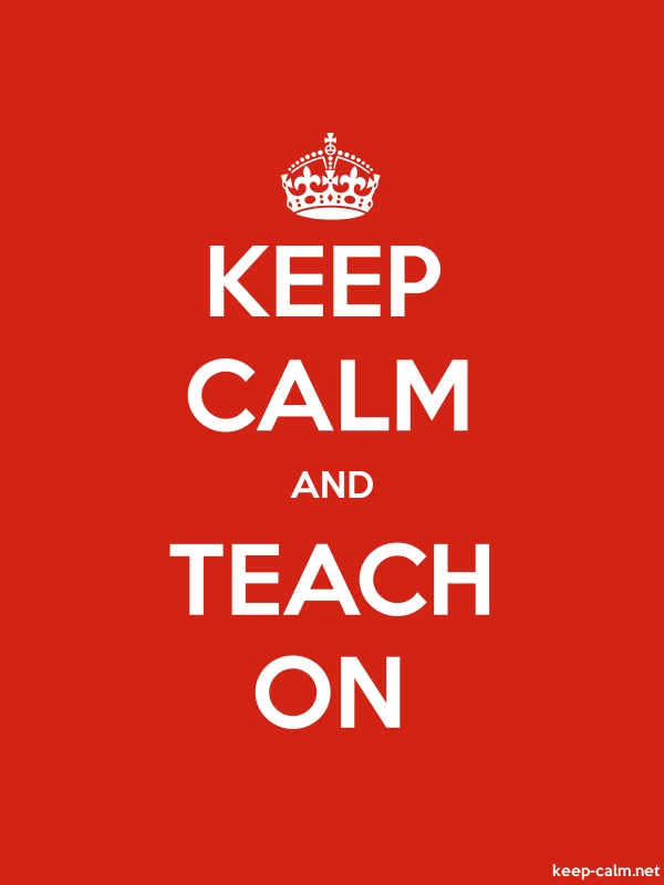 KEEP CALM AND TEACH ON - white/red - Default (600x800)