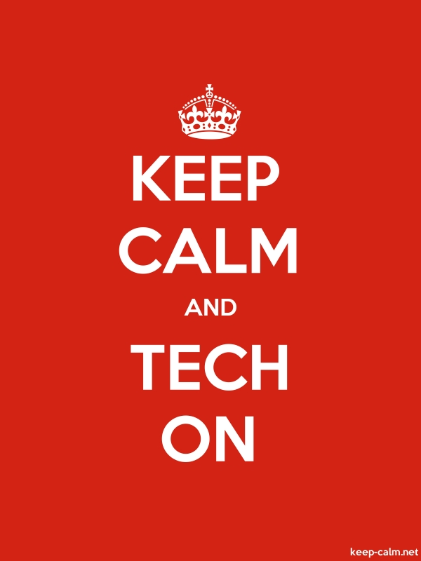 KEEP CALM AND TECH ON - white/red - Default (600x800)