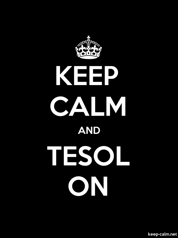 KEEP CALM AND TESOL ON - white/black - Default (600x800)