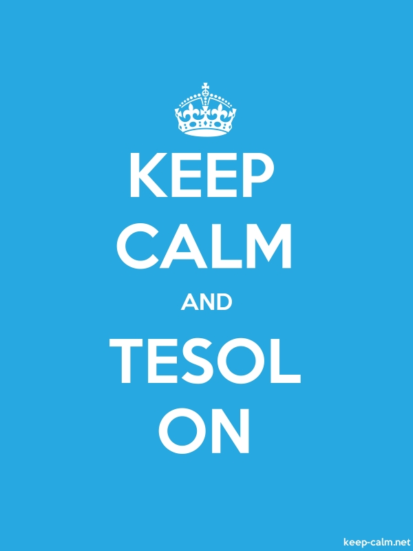 KEEP CALM AND TESOL ON - white/blue - Default (600x800)