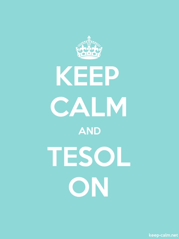 KEEP CALM AND TESOL ON - white/lightblue - Default (600x800)