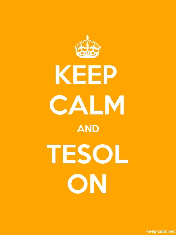 KEEP CALM AND TESOL ON - white/orange - Default (600x800)