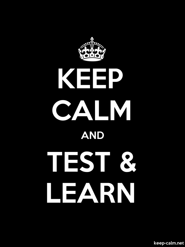 KEEP CALM AND TEST & LEARN - white/black - Default (600x800)