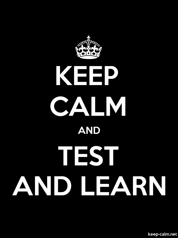 KEEP CALM AND TEST AND LEARN - white/black - Default (600x800)