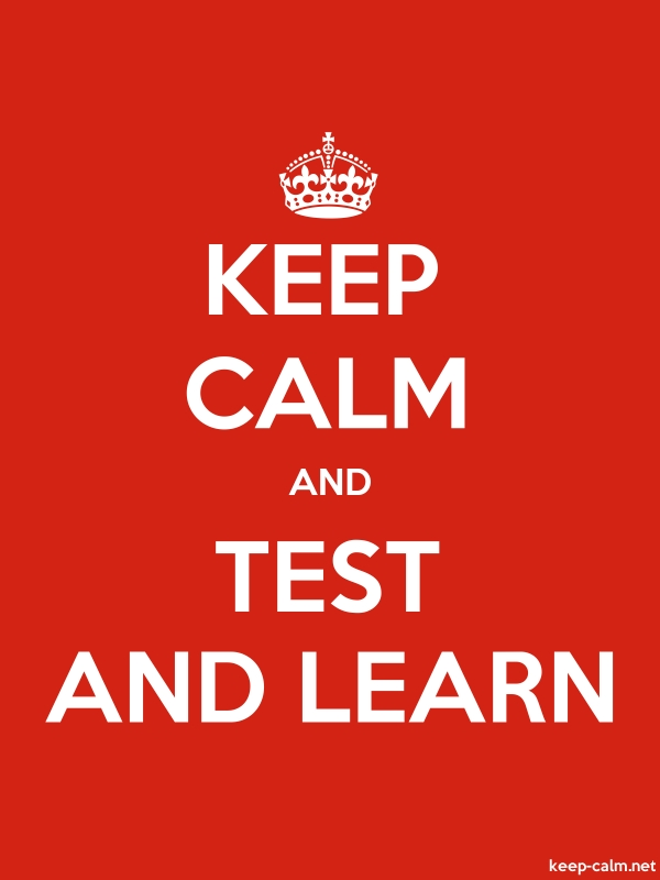 KEEP CALM AND TEST AND LEARN - white/red - Default (600x800)