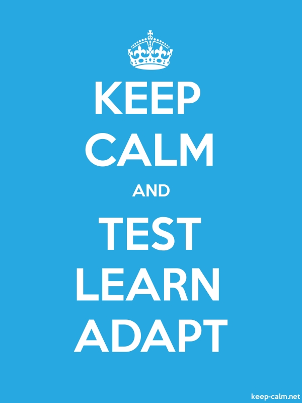 KEEP CALM AND TEST LEARN ADAPT - white/blue - Default (600x800)