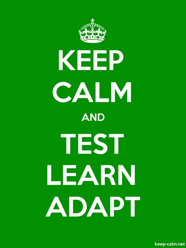 KEEP CALM AND TEST LEARN ADAPT - white/green - Default (600x800)