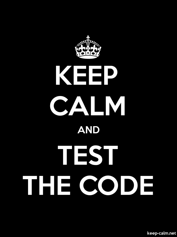 KEEP CALM AND TEST THE CODE - white/black - Default (600x800)