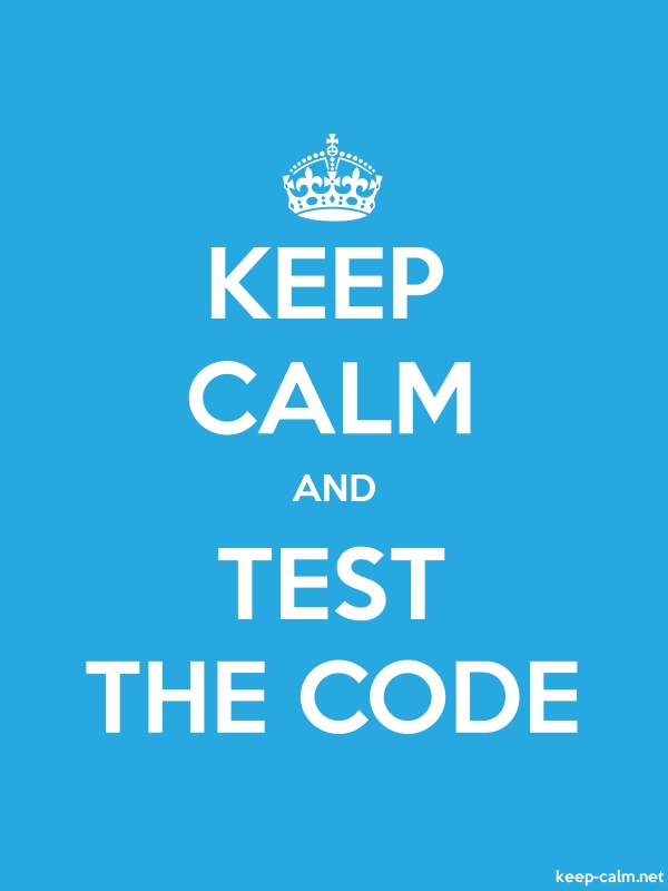 KEEP CALM AND TEST THE CODE - white/blue - Default (600x800)