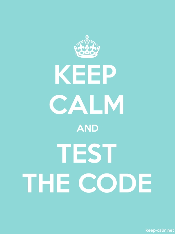KEEP CALM AND TEST THE CODE - white/lightblue - Default (600x800)