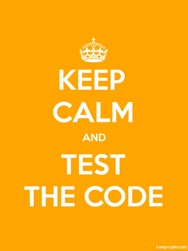 KEEP CALM AND TEST THE CODE - white/orange - Default (600x800)