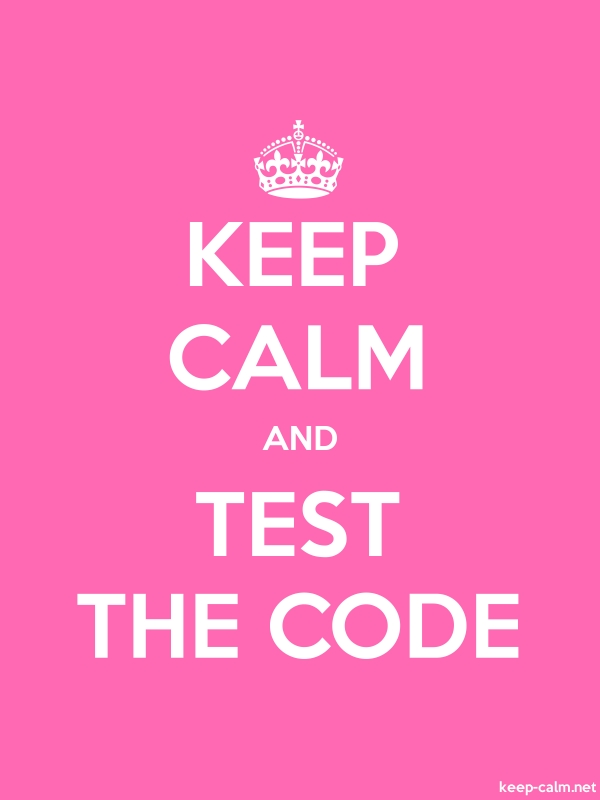 KEEP CALM AND TEST THE CODE - white/pink - Default (600x800)