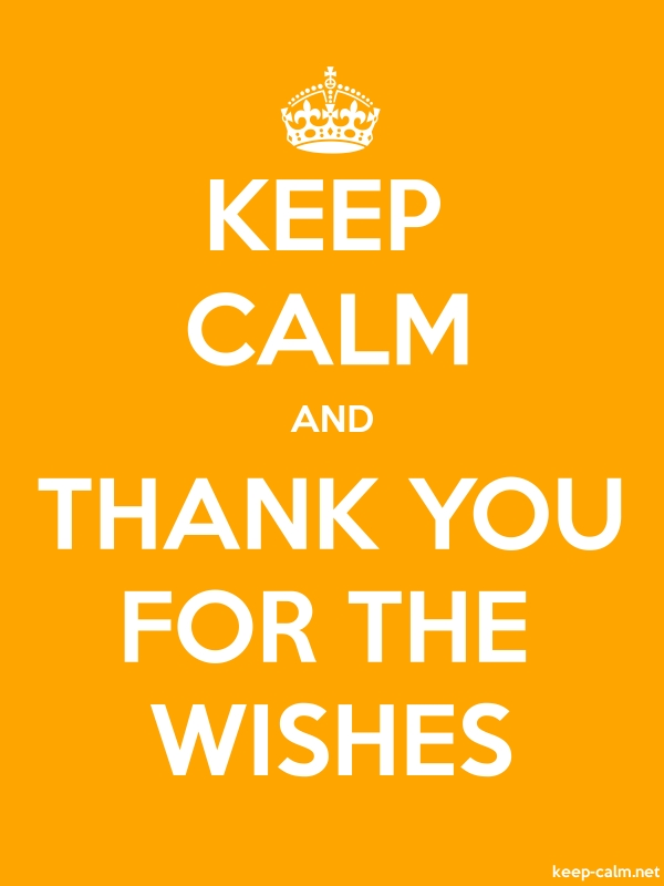 KEEP CALM AND THANK YOU FOR THE WISHES - white/orange - Default (600x800)