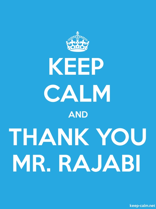 KEEP CALM AND THANK YOU MR. RAJABI - white/blue - Default (600x800)