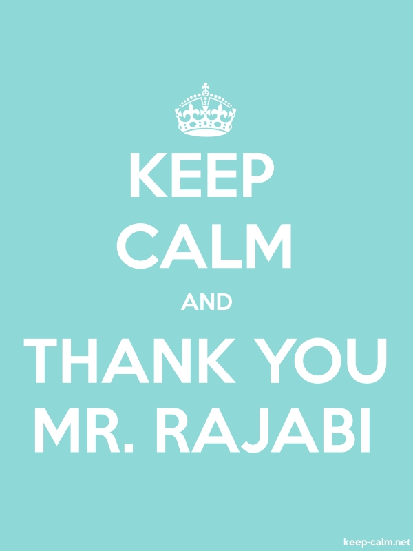 KEEP CALM AND THANK YOU MR. RAJABI - white/lightblue - Default (600x800)