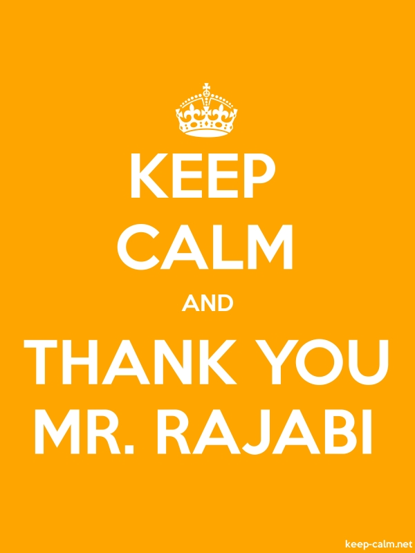 KEEP CALM AND THANK YOU MR. RAJABI - white/orange - Default (600x800)
