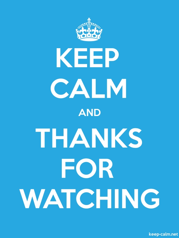 KEEP CALM AND THANKS FOR WATCHING - white/blue - Default (600x800)