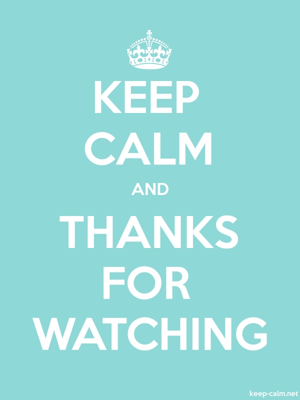 KEEP CALM AND THANKS FOR WATCHING - white/lightblue - Default (600x800)