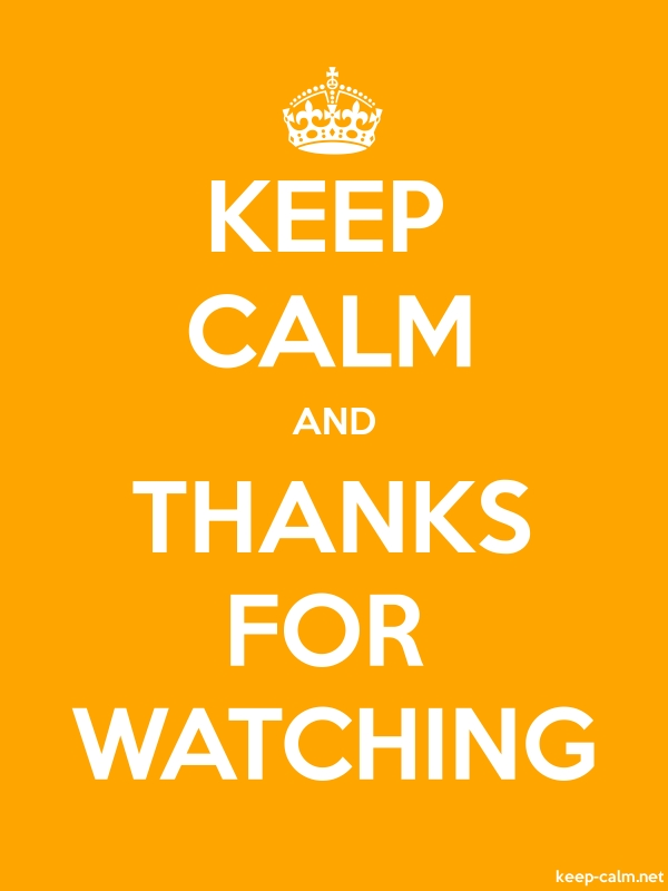 KEEP CALM AND THANKS FOR WATCHING - white/orange - Default (600x800)
