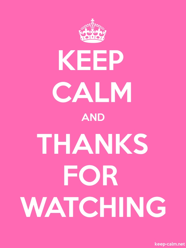 KEEP CALM AND THANKS FOR WATCHING - white/pink - Default (600x800)