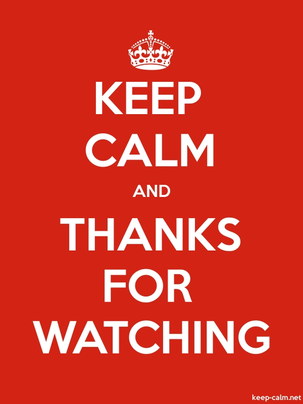 KEEP CALM AND THANKS FOR WATCHING - white/red - Default (600x800)