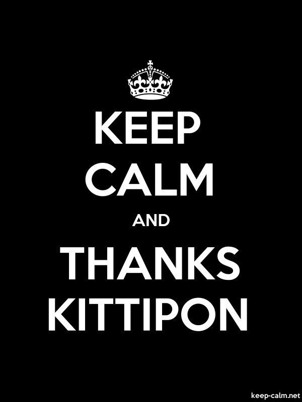 KEEP CALM AND THANKS KITTIPON - white/black - Default (600x800)