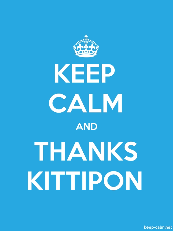 KEEP CALM AND THANKS KITTIPON - white/blue - Default (600x800)