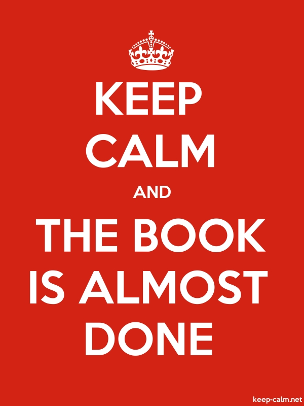 KEEP CALM AND THE BOOK IS ALMOST DONE - white/red - Default (600x800)
