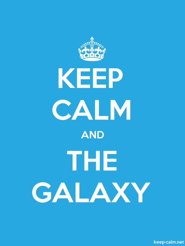 KEEP CALM AND THE GALAXY - white/blue - Default (600x800)