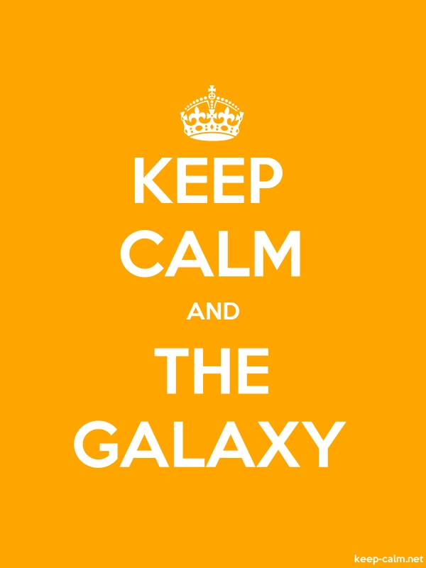 KEEP CALM AND THE GALAXY - white/orange - Default (600x800)
