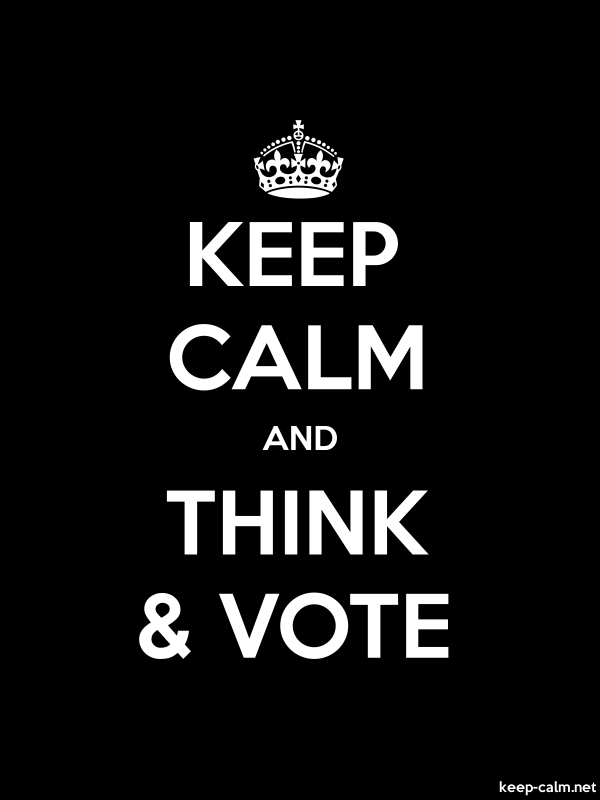KEEP CALM AND THINK & VOTE - white/black - Default (600x800)