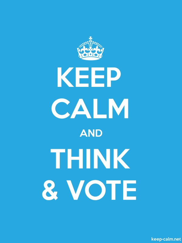 KEEP CALM AND THINK & VOTE - white/blue - Default (600x800)