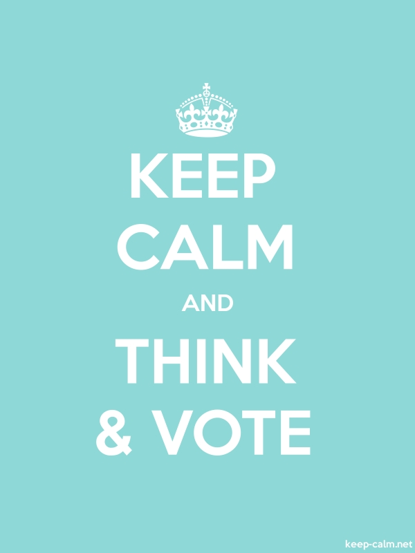 KEEP CALM AND THINK & VOTE - white/lightblue - Default (600x800)