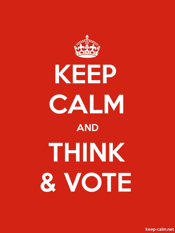 KEEP CALM AND THINK & VOTE - white/red - Default (600x800)