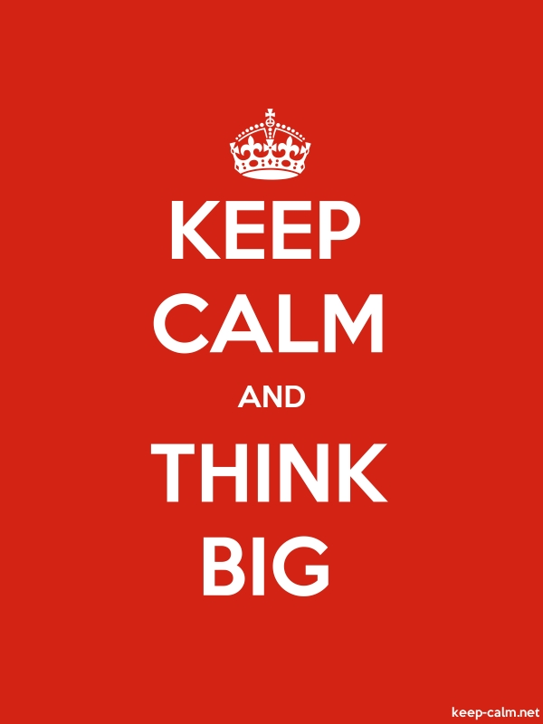 KEEP CALM AND THINK BIG - white/red - Default (600x800)
