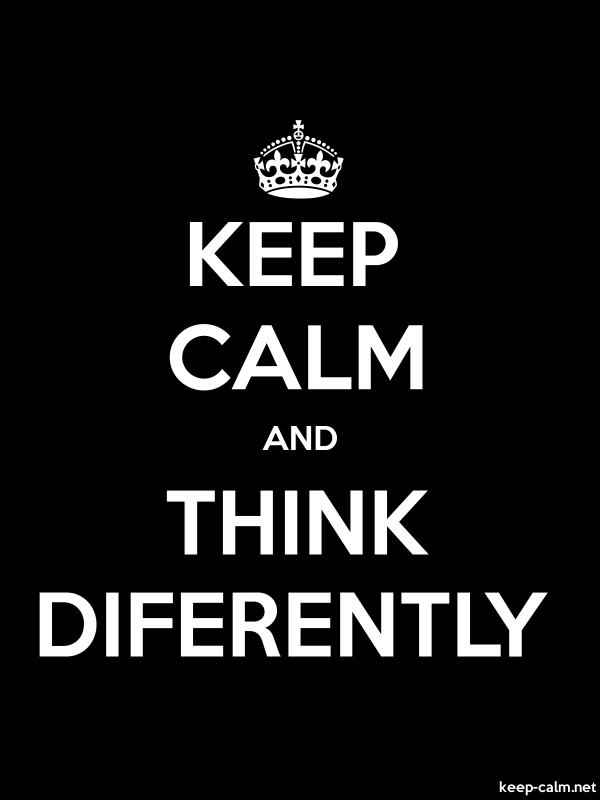 KEEP CALM AND THINK DIFERENTLY - white/black - Default (600x800)