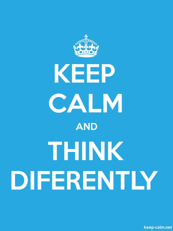 KEEP CALM AND THINK DIFERENTLY - white/blue - Default (600x800)