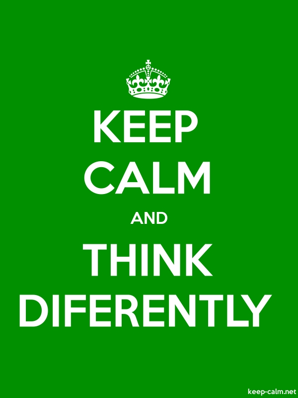 KEEP CALM AND THINK DIFERENTLY - white/green - Default (600x800)