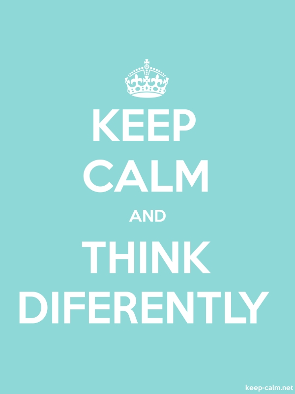 KEEP CALM AND THINK DIFERENTLY - white/lightblue - Default (600x800)