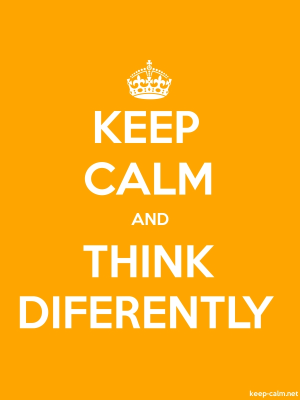 KEEP CALM AND THINK DIFERENTLY - white/orange - Default (600x800)