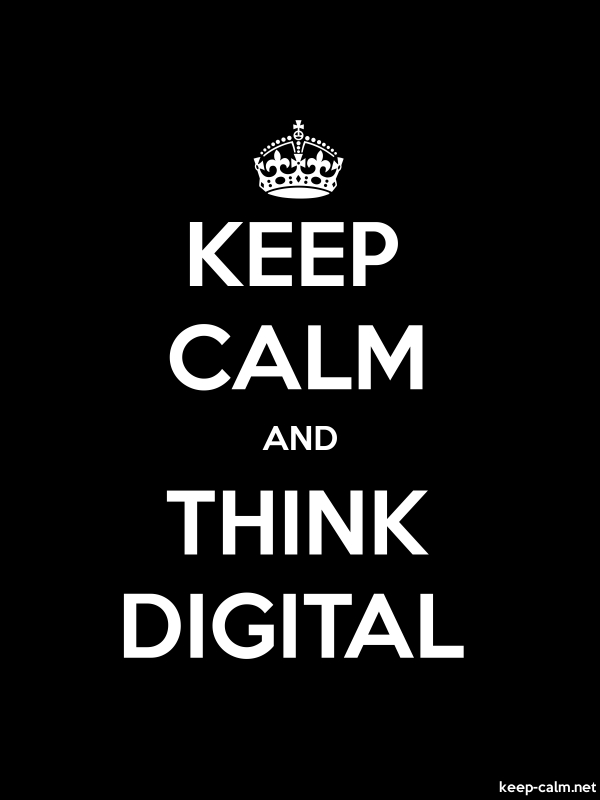 KEEP CALM AND THINK DIGITAL - white/black - Default (600x800)