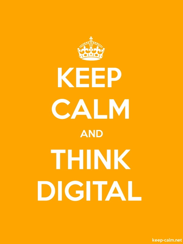 KEEP CALM AND THINK DIGITAL - white/orange - Default (600x800)