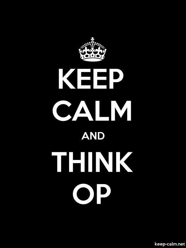 KEEP CALM AND THINK OP - white/black - Default (600x800)