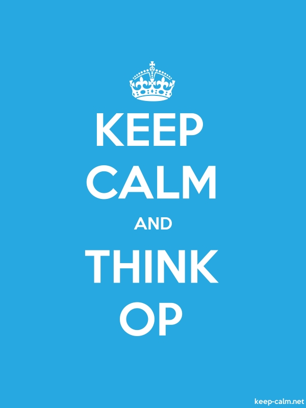 KEEP CALM AND THINK OP - white/blue - Default (600x800)