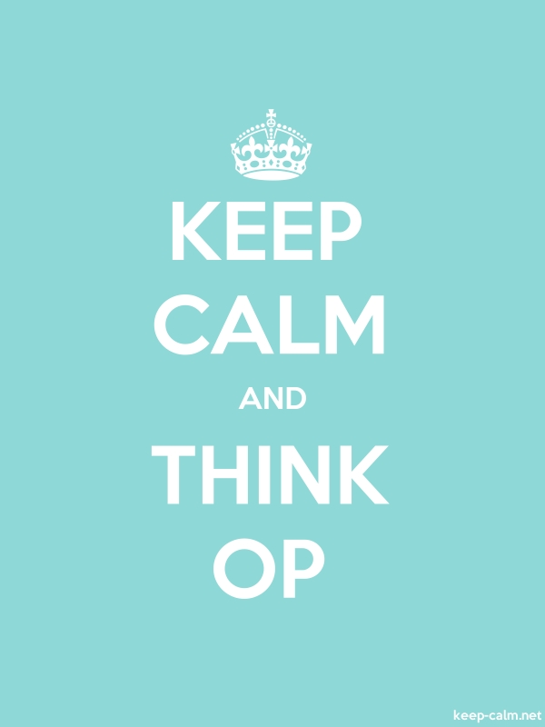 KEEP CALM AND THINK OP - white/lightblue - Default (600x800)
